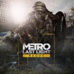 Metro Last Light Redux вылетает и не запускается